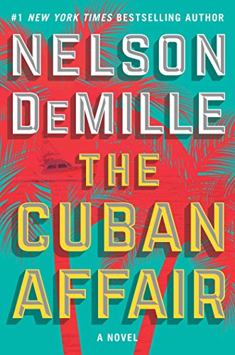 Book Cover - The Cuban Affair, by Nelson DeMille