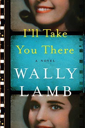 I'll Take You There, by Wally Lamb - Book Cover Image