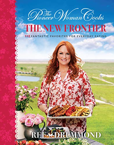 The Pioneer Woman Cooks:  The New Frontier  - Book Cover Image