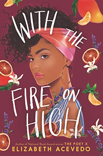 With the Fire on High   - Book Cover Image