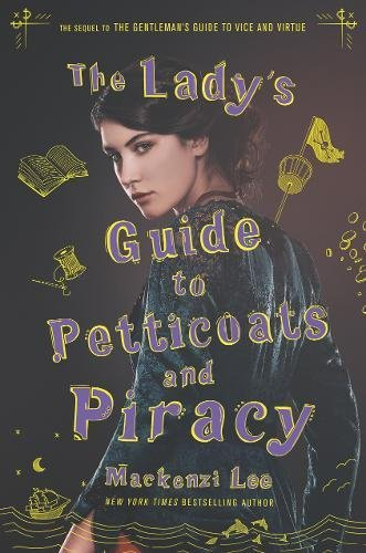 The Lady's Guide to Petticoats and Piracy   - Book Cover Image
