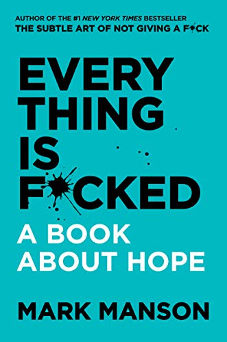 Everything is F*cked  - Book Cover Image