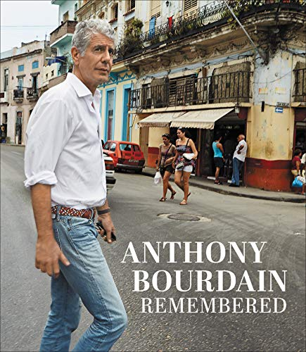 Anthony Bourdain Remembered  - Book Cover Image