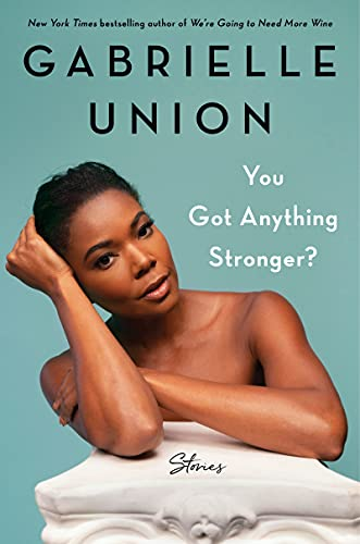 You Got Anything Stronger  - Book Cover Image