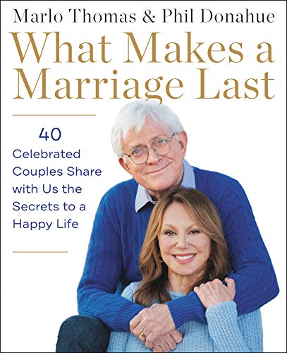 What Makes a Marriage Last  - Book Cover Image