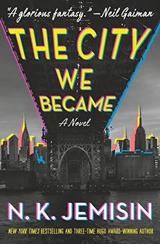The City We Became N. K. Jemisin