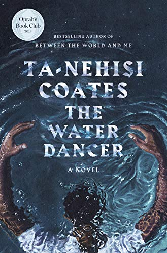 The Water Dancer  - Book Cover Image