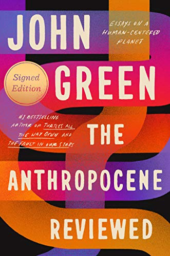 The Anthropocene Reviewed  - Book Cover Image