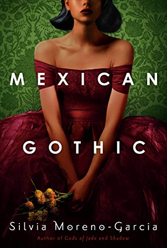 Mexican Gothic  - Book Cover Image