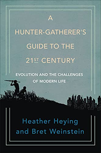 A Hunter-Gatherer's Guide to the 21st Century  - Book Cover Image