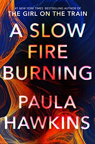A Slow Fire Burning  - Book Cover Image