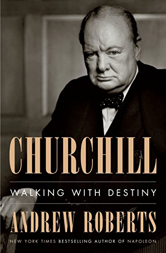 Churchill:  Walking With Destiny