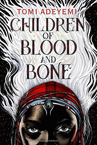 Children of Blood and Bone   - Book Cover Image