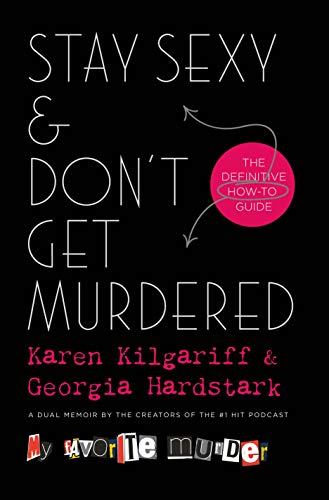 Stay Sexy and Don't Get Murdered  - Book Cover Image