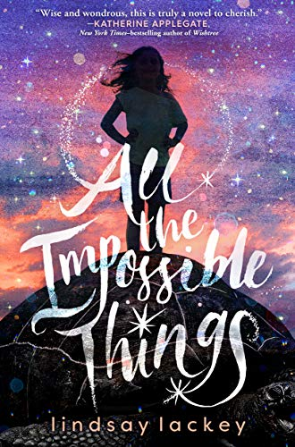 All the Impossible Things