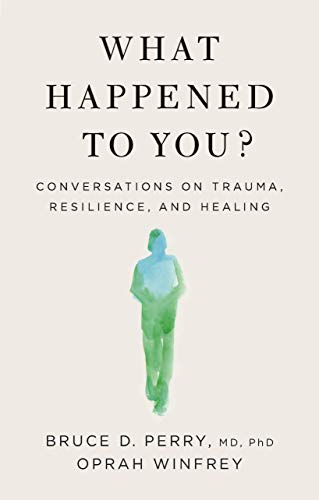 What Happened to You  - Book Cover Image