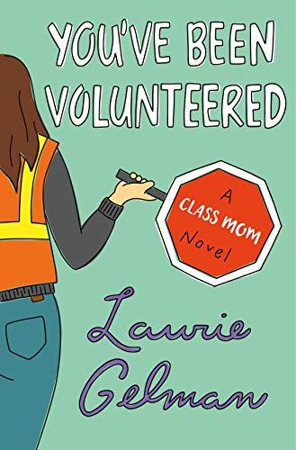 You've Been Volunteered You've Been Volunteered