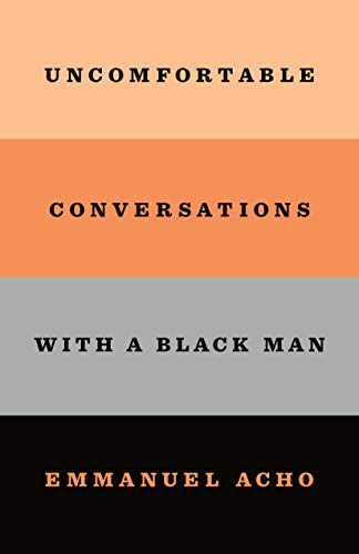 Uncomfortable Conversations With a Black Man  - Book Cover Image