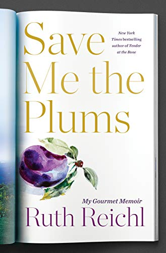 Save Me the Plums  - Book Cover Image