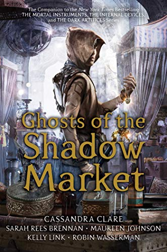 Ghosts of the Shadow Market   - Book Cover Image