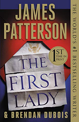 40cb80e37 The First Lady , by James Patterson