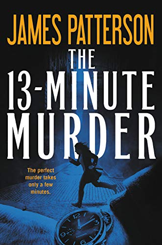 The 13 Minute Murder