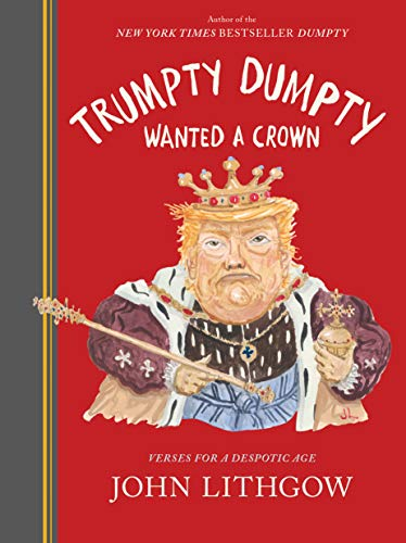 Trumpty Dumpty Wanted a Crown  - Book Cover Image
