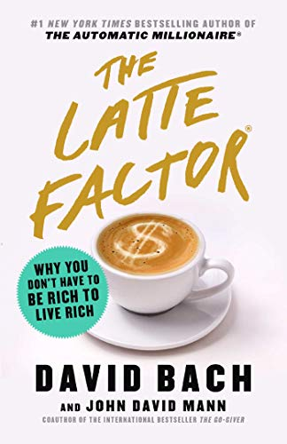The Latte Factor  - Book Cover Image