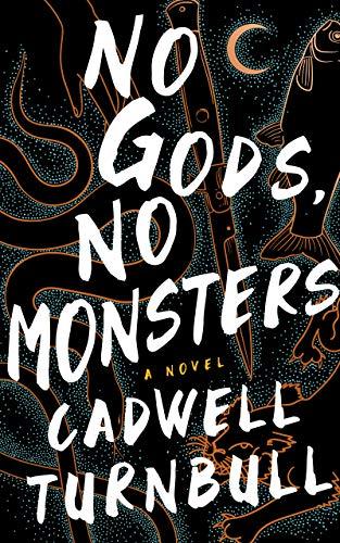 No Gods No Monsters