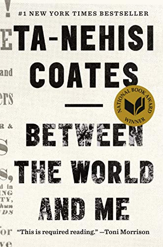 Between the World and Me  - Book Cover Image